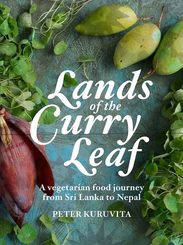 lands of the curry leaf cookbook