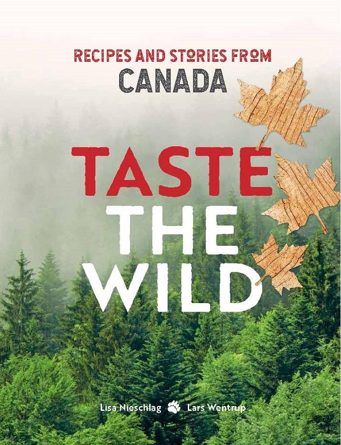 taste the wild cookbook Canada - East End Taste